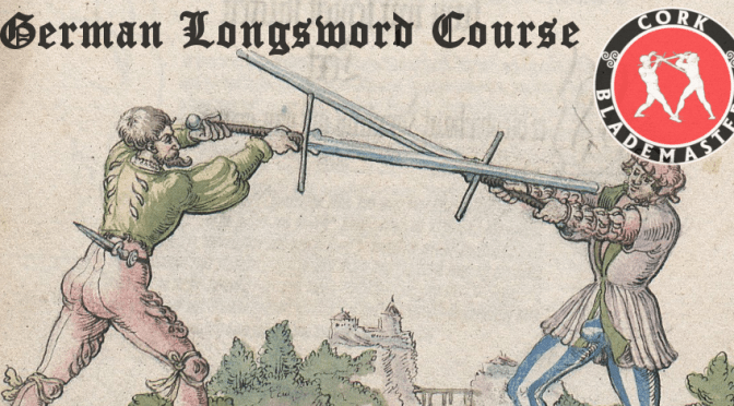 German Longsword Course 4/10 – Mon 30/09/2019