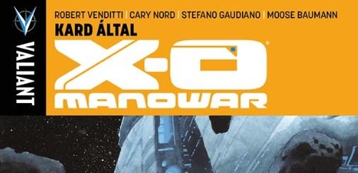 X-O Manowar #1. Forrás: GooBo.