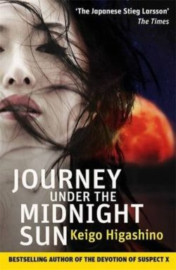 Journey Under the Midnight Sun by Keigo Higashino