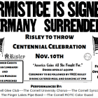 Ryan Lombardi, vice president for student and campus life, and Rick Burgess, vice president of facilities, will speak at Risley's WWI Centennial Celebration, and various student groups, such as the Glee Club and the Cornell Syncopators, will perform.
