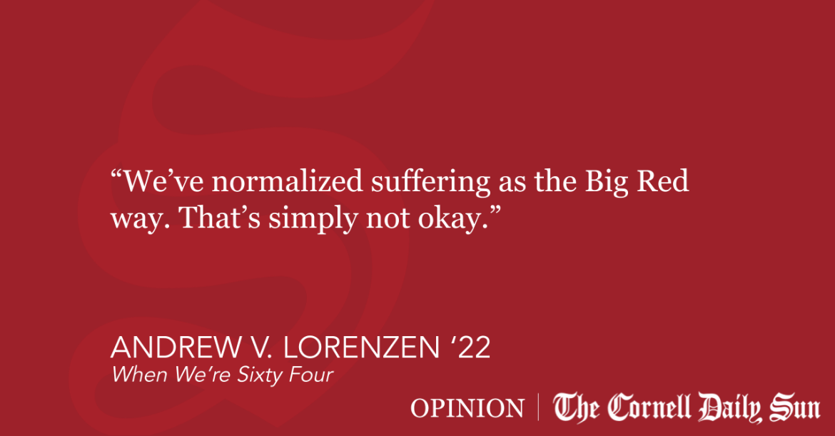 Photo of LORENZEN   It's Time for Cornell to Aspire for Better Student Mental Health