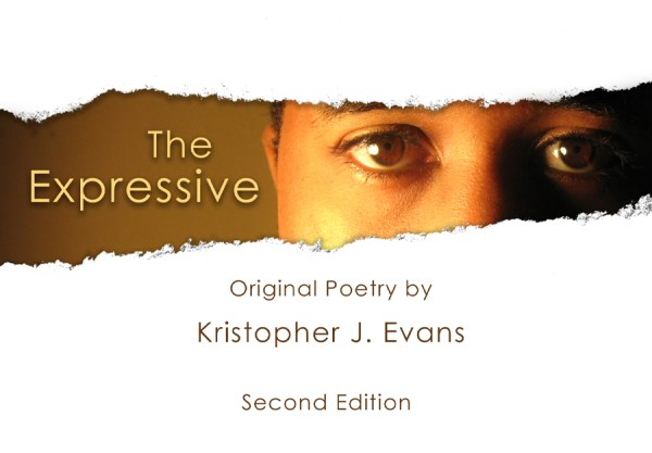 The Expressive by Kristopher J. Evans, Book of Poetry