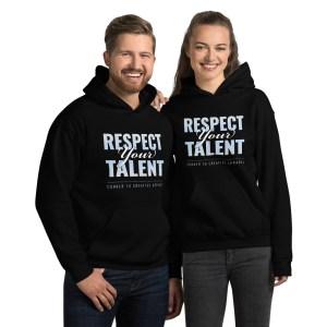 'Respect Your Talent' Corner 10 Creative Dark Hoodie