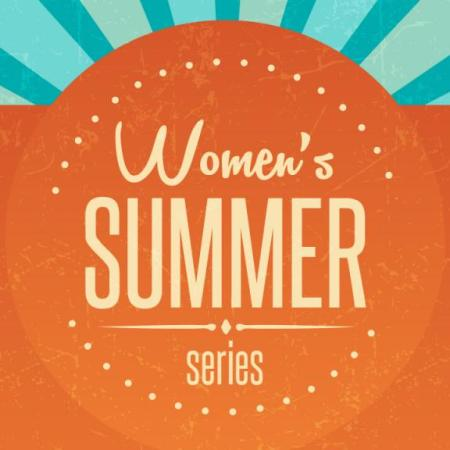 Women's Summer Series