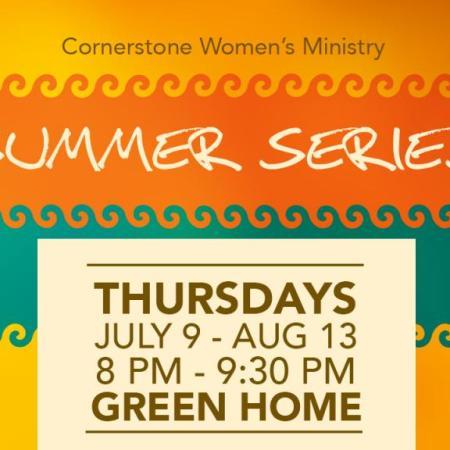 Women's Ministry Summer Series