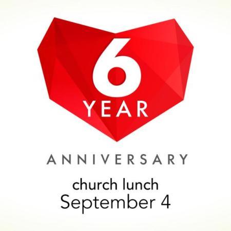 Cornerstone's Six Year Anniversary Church Lunch