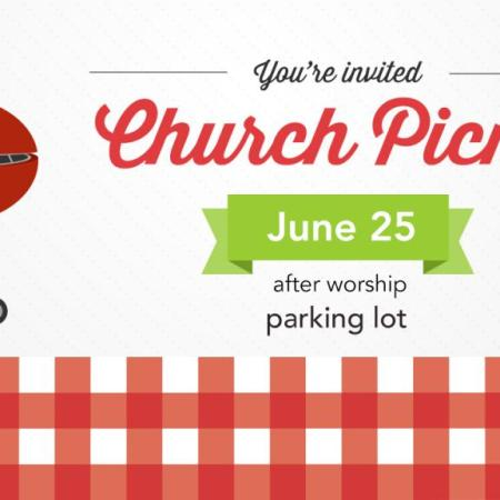 Annual Church Picnic, June 25