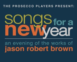 SONGS FOR A NEW YEAR @ Coronado Playhouse | Coronado | California | United States