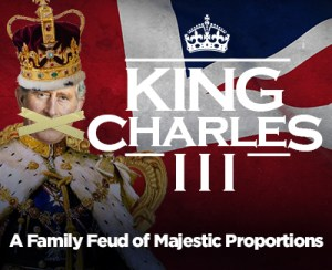 KING CHARLES III @ Coronado Playhouse | Coronado | California | United States