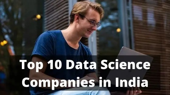 Top 10 Data Science Companies in India