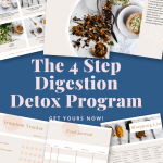 The 4 Step Digestion Detox