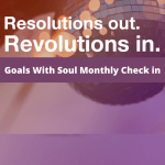 Goals With Soul Monthly Check in