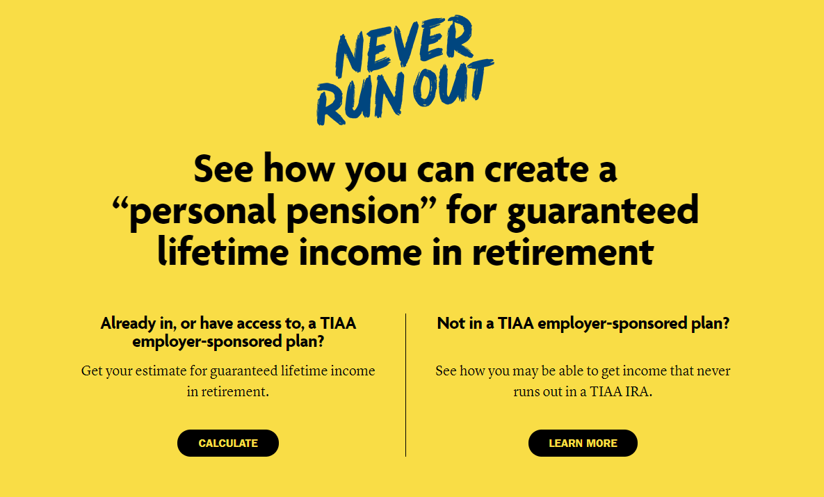 TIAA Never Run Out Campaign Page