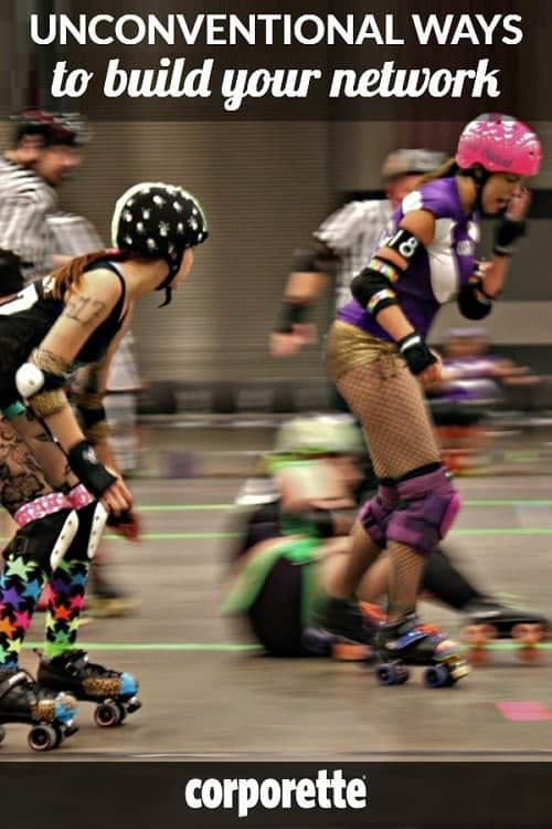 Can joining a roller derby league or a CrossFit gym be as effective for networking as a professional organization? You might be surprised... Lawyer and journalist Rebecca Berfanger took a look at FOUR unconventional ways to build your network -- super helpful for women lawyers, bankers, and more!