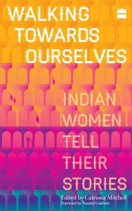 Indain Women Tell their stories
