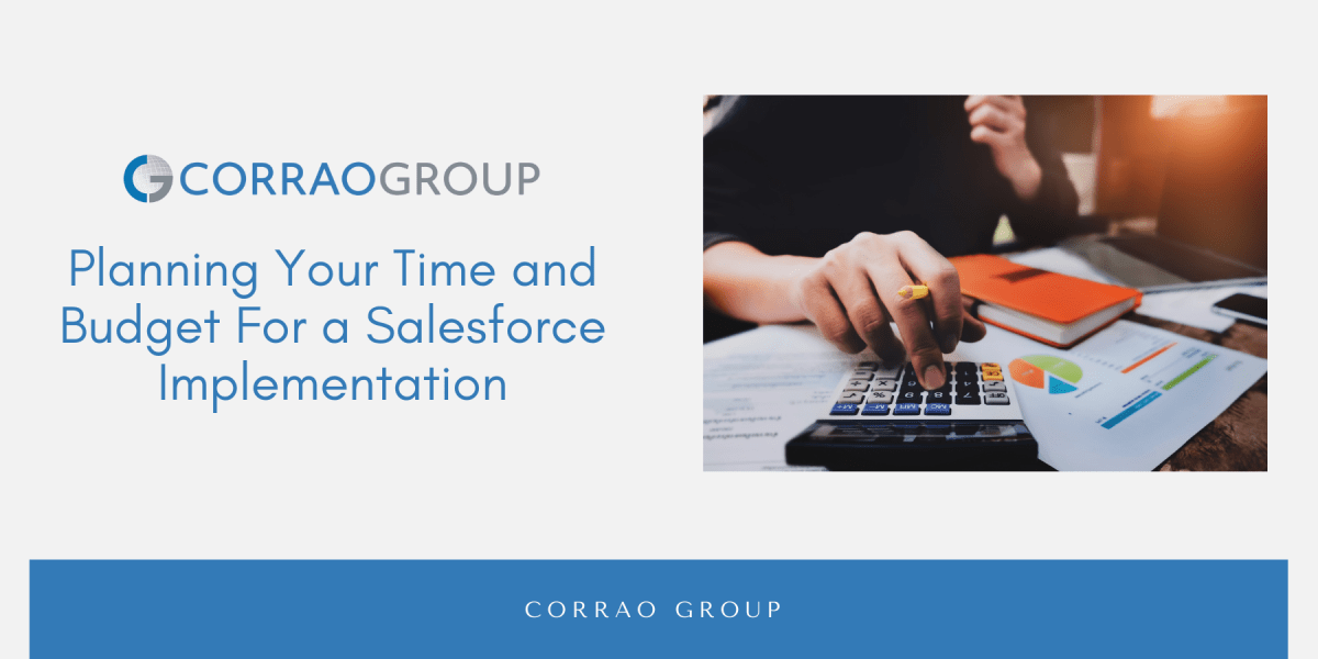 Planning Your Budget and Time For a Salesforce Implementation
