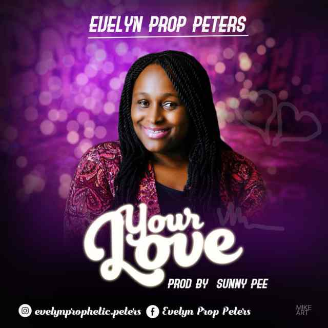 Evelyn-peters-your-love-mp3-download