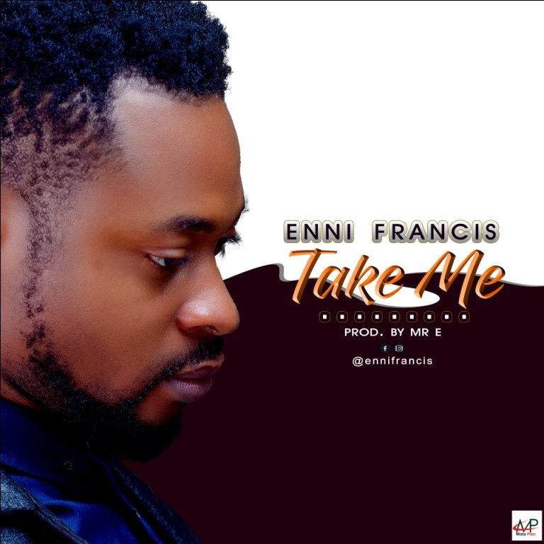 Enni-Francis-Take Me-Mp3-Download