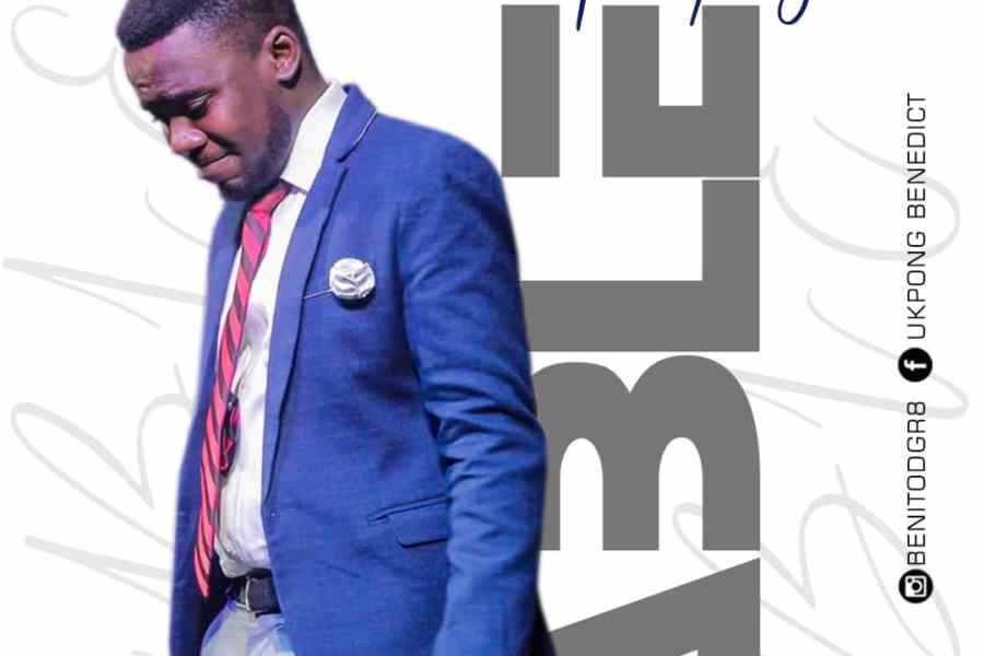 Benedict Ukpong – Able |Mp3 Download|