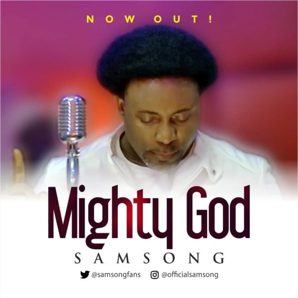 Samsong-Mighty-God-Mp3-Download