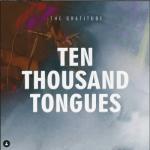 Gratitude COZA – Ten Thousand Tongues  Mp3 Download 