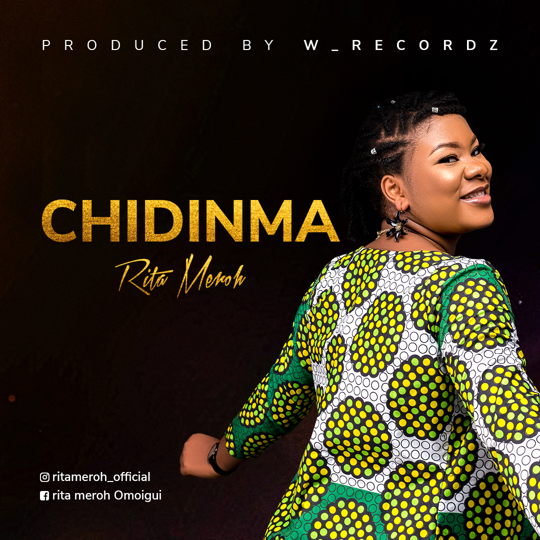 Rita Meroh – Chidinma Mp3 Download