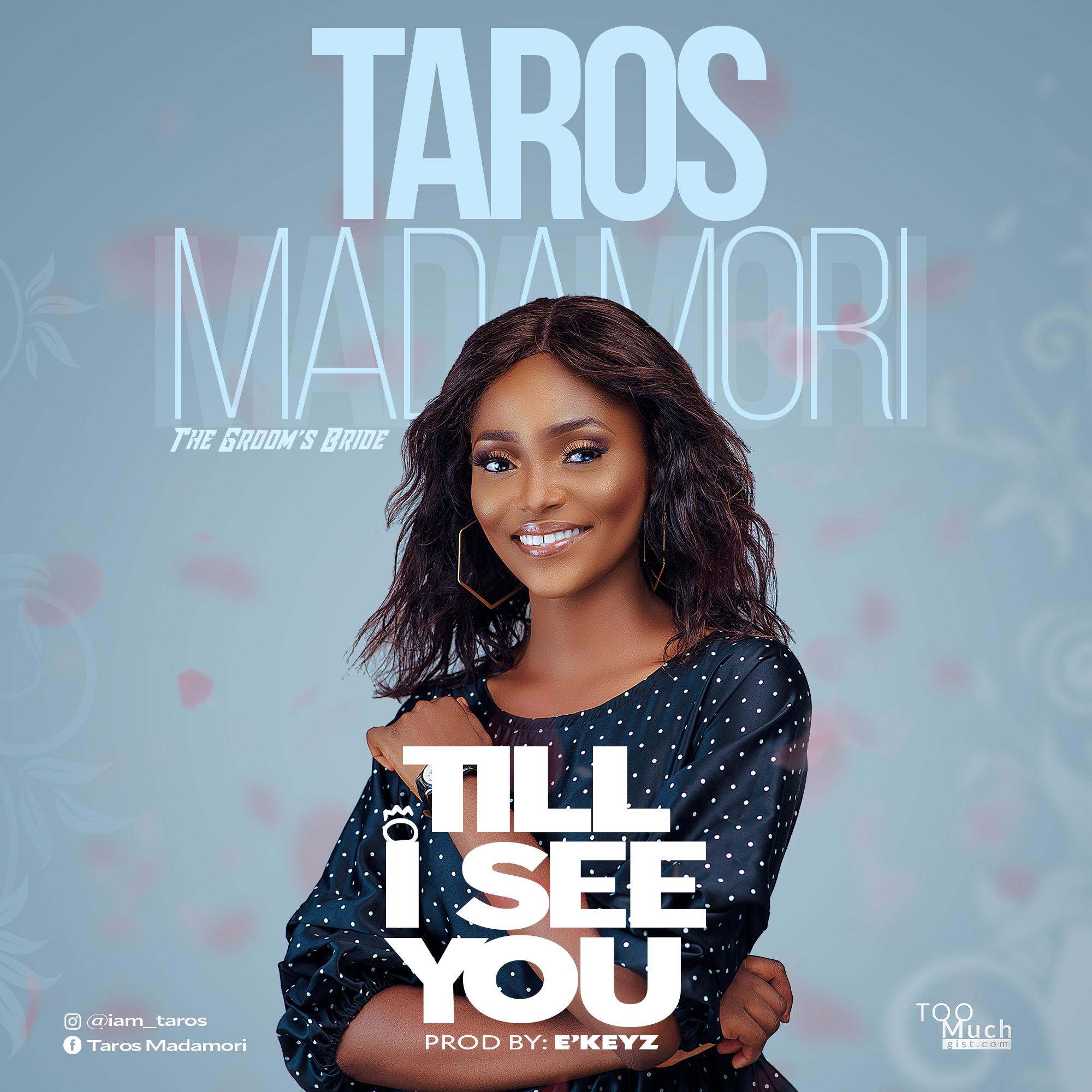 Taros Madamori – Till I See You Mp3 Download