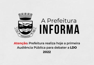 Prefeitura  de Tramandaí realiza hoje a primeira Audiência Pública para debater a LDO 2022