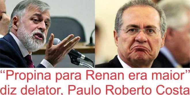 """Delator da Lava Jato diz que Renan recebia propina acima do """"teto"""" da corrupção"""