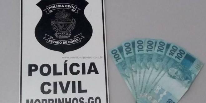 DINHEIRO FALSO: Cuidado comerciantes e demais pessoas! Polícia Civil apreende notas falsas em Morrinhos