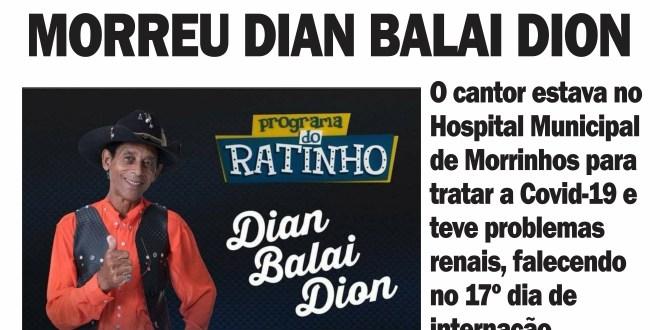 Morreu o cantor morrinhense Dian Balai Dion com complicações da Covid-19 após 17 dias internado