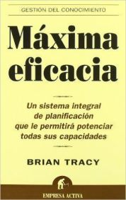 Máxima eficacia de Brian Tracy