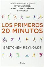 Los primeros 20 minutos. Gretchen Reynolds
