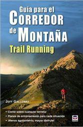 Guía para el corredor de montaña por Jeff Galloway