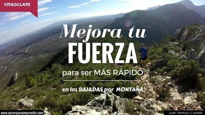 Mejora tu fuerza para correr más rápido en las bajadas por montaña Blog (1)