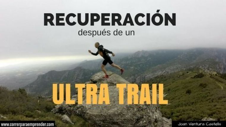 Recuperación después de un ultra trail