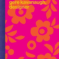 """A Colorful Life Gere Kavanaugh Designer"", publicado pela Princeton Architectural Press"