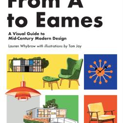 """From A to Eames An illustrated guide to mid century modern"", da editora Quatro"