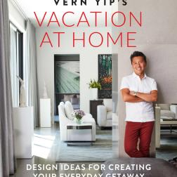 """Vern Yip's - Vacation at Home: Design Ideas for Creating Your Everyday Getaway"", lançado pela Hachette Book Group"