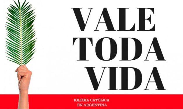 """#VALE TODA VIDA, la Iglesia Argentina llamó a """"aclamar la vida"""" en el Domingo de Ramos"""
