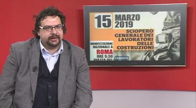Genovesi (Fillea): 15 marzo sciopero generale delle costruzioni, servono investimenti