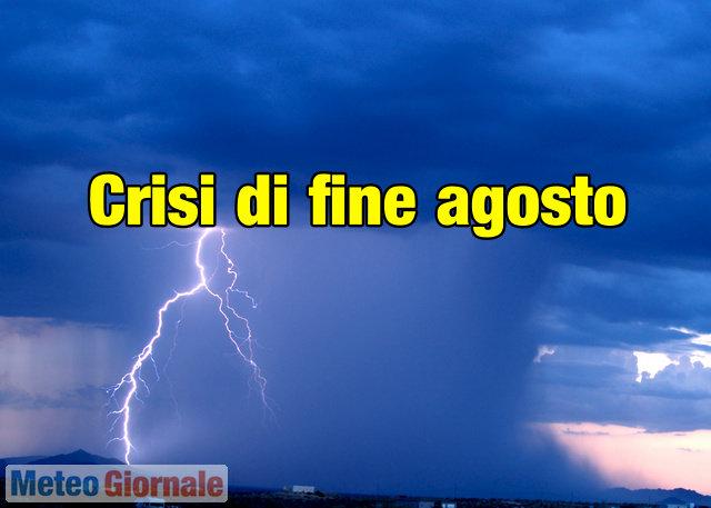 immagine 1 articolo meteo fine agosto estate verso crisi profonda