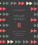 Adam Maybry - The art of rest