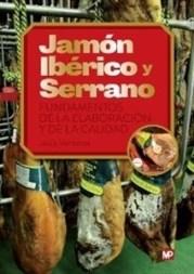 Jamn Ibrico y Serrano Fundamentos de la elaboracin y de la calidad