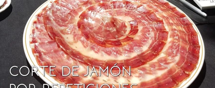 Corte de jamón por repeticiones