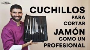 Cuchillos para cortar jamón como un profesional