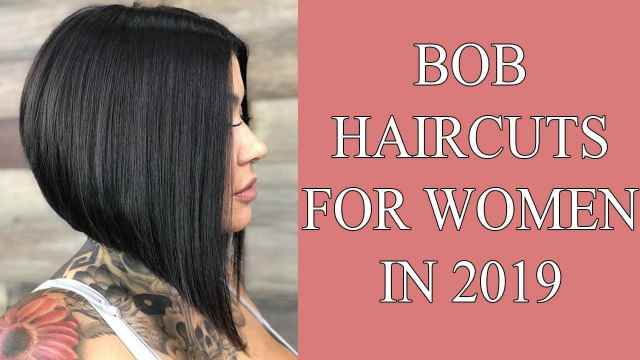 First Bob  Haircuts  for Women in 2019  Bob  Hairstyles  2019