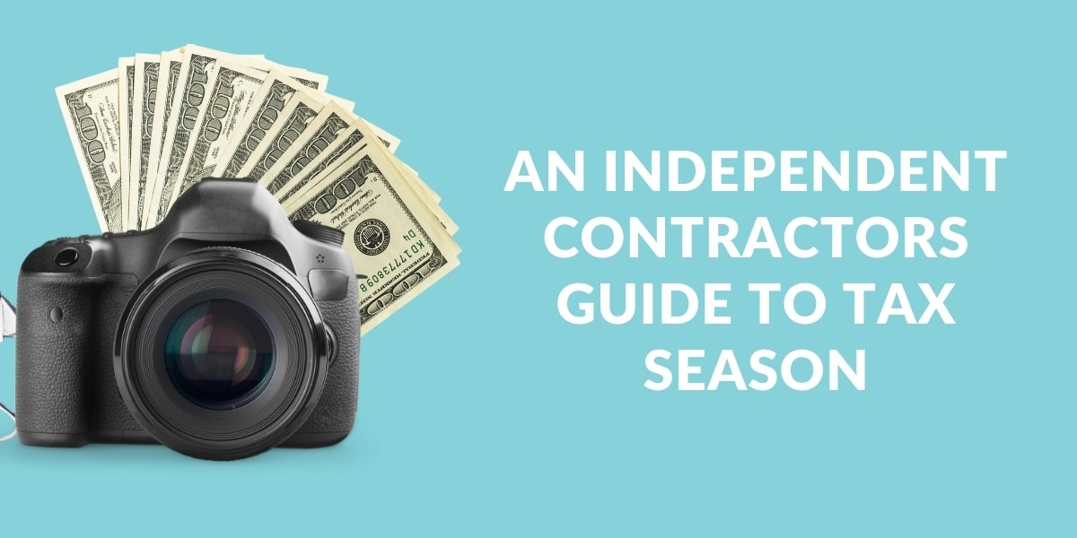 An Independent Contractors guide to Tax Season