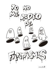Yo no me rodeo de fantasmas