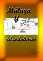 reportage fográfico de Malaga y pueblos de alrededor